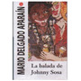 La Balada De Johnny Sosa Mario Delgado Apara�n
