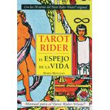 Tarot Rider Espejo De La Vida + Baraja De 78 Cartas (envíos)