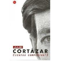 Julio Cortázar - Cuentos Completos En Tres Tomos