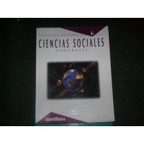 Ciencias Sociales 6ºa Ño- Primaria Santillana Geografia