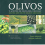 Olivos Y Aceites De Oliva Del Uruguay - Huber; Lejavitzer ..