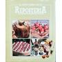 El Gran Libro De La Repostería. Josep Sarret. Ed. Hymsa