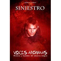 Siniestro Voces Anónimas De Guillermo Lockhart