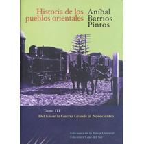 Historia De Los Pueblos Orientales Iii -a.barrios Pintos-