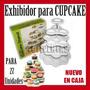 Exhibidor Cupcake Muffins Magdalenas Nuevos !!