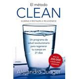 El Metodo Clean Alejandro Junger Pdf 3 Libros