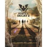 State Of Decay 2 + Dlcs- Super Estreno 2018 - Pc Digital