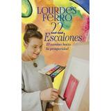 22 Escalones - Lourdes Ferro