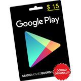 Google Play Store 15 Dolares Tarjeta Gift / Código Original