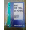 Para Una Tumba Sin Nombre - Carlos Onetti - Buen Estado - B