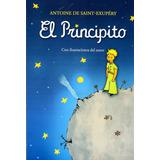 Libro: El Principito / Antoine De Saint - Exupéry