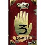 Gravity Falls - Diario 3 - Gravity Falls