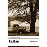 Faulkner, William - El Ruido Y La Furia