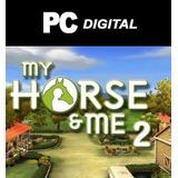 My Horse And Me 2 Pc Español Mi Caballo Y Yo / Juego Digital