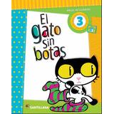 Gato Sin Botas 3 / Santillana