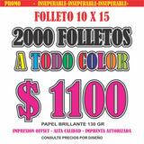Volantes Folletos Offset Ful Color Papel Brillo 10x15