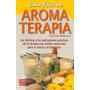 Guía Fácil De Aromaterapia
