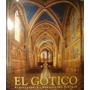 El Gotico, Arquitectura-escultura-pintura, Ed. Konemann