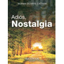 Adios, Nostalgia - Duarte Cattani, Norma