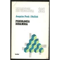 Psicología Dinámica - Joaquin Poch I Bullich