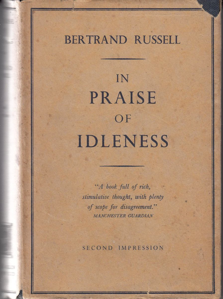 In Praise Of Idleness Essay