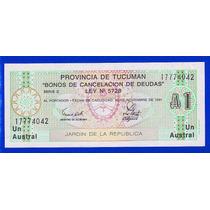 Fv * Billete - Tucuman 1991 - 1 Austral Unc