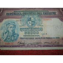 500 Pesos 1935 Uruguay Est Vf Otro Buen Billete