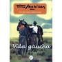 Vida Gaucha -vocabulario Y Refranero Criollo Tito Saubidet