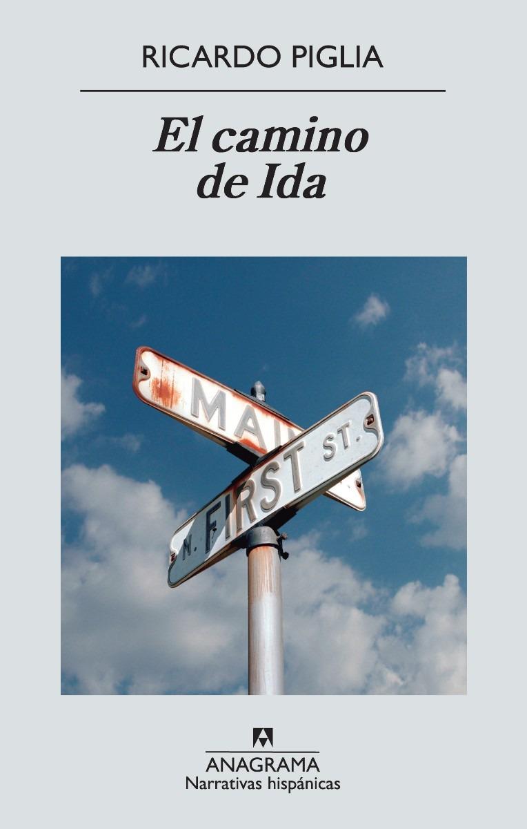 http://mlu-s1-p.mlstatic.com/el-camino-de-ida-ricardo-piglia-2248-MLU4788442433_082013-F.jpg