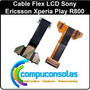 Cable Flex Slide Lcd Sony Ericsson Xperia Play R800