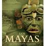 Los Mayas Civilizaciones Milenarias | Formato X L | Oferta!