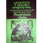 Politica Y Salud- Uruguay Hoy- Pochintesta -botto Usado
