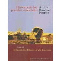 Historia De Los Pueblos Orientales 2 - Anibal Barrios Pintos