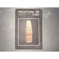 Prehistoria Indigena De Cuba
