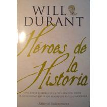 Heroes De La Historia, De Will Durant