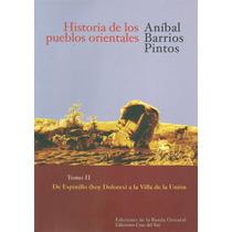 Historia De Los Pueblos Orientales. Tomo 2- A.barrios Pintos