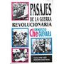 Pasajes De La Guerra Revolucionaria Ernesto Che Guevara