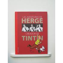 Las Aventuras De Hergé: Creador De Tintín