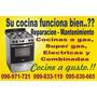 Reparacion De Cocina,gas,super Gas,electricas Y Combinadas