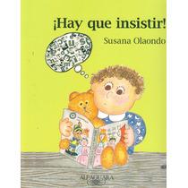 ¡hay Que Insistir! - Susana Olaondo