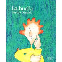 La Huella - Susana Olaondo