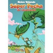 Súper Pocha De Vacaciones / Helen Velando (envíos)