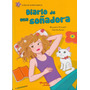 Diario De Una Soñadora - A. Procupet Y G. Ramos