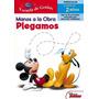 Manos A La Obra: Plegamos (mickey Mouse) - Escuela De Genios
