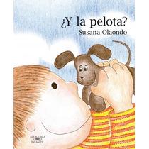 ¿y La Pelota? / Susana Olaondo (envíos)