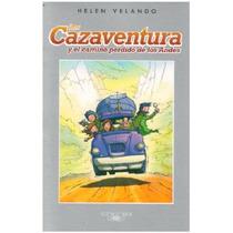 Los Cazaventura 1 Y El Camino Perdido De Los Andes. Velando