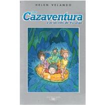 Los Cazaventura 3 Y El Secreto De Yucatán - Helen Velando