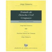 Gamarra Tratado Derecho Civil Uruguayo P/estudiantes Tomo 2