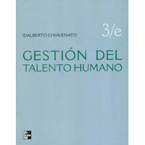Idalberto Chiavenato - Gestion Del Talento Humano