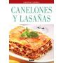 Canelones & Lasañas - Eduardo Casalins